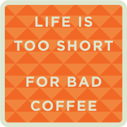 Coffee-LifeIsTooShort-AT